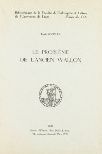 Le Probleme de l'Ancien Wallon