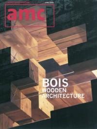 Amc bois: Wooden Architecture