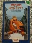 Mad Dog in the Big City (Hooked on Phonics, Level 4, Book 1)