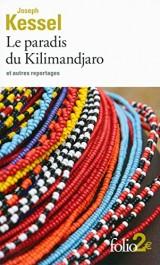 Le paradis du Kilimandjaro et autres reportages [Poche]