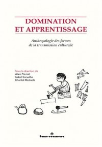 Anthropologie des apprentissages et de la transmission