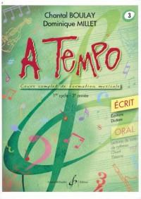 A Tempo - Partie Ecrite - Volume 3