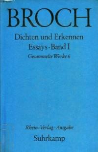 Dichten und erkennen, essays, band i