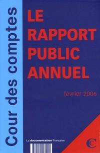 Cour des Comptes Rapport public 2005 en 2 volumes : Rapport au Président de la République ; Cour de Discipline Budgétaire et Financière