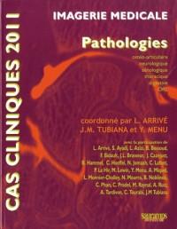 Cas Cliniques 2011 en Imagerie Medicale