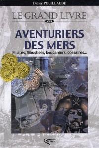 Grand livre des aventuriers des mers pirates