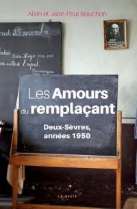 Les Amours du Remplacant - Deux-Sevres Annees 1950