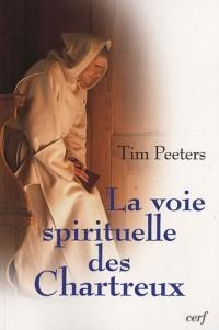 La voie spirituelle des Chartreux