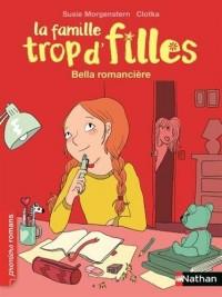 La famille trop d'filles, Bella romancière - Roman Vie quotidienne - De 7 à 11 ans