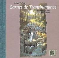 Carnet de transhumance : Des plaines varoises aux Alpes Sud