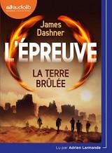 L'Epreuve 2 - La Terre brulée: Livre audio 1 CD MP3 [Livre audio]