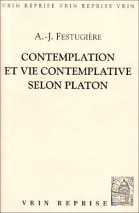 Contemplation et Vie Contemplative Selon Platon