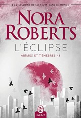 Abîmes et ténèbres : Tome 1, L'éclipse