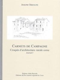 Carnets de campagne en 2 volumes : Croquis de l'architecture rurale corse