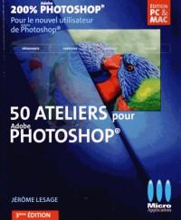 200% Photoshop 50 ateliers photoshop