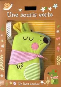Une souris verte : Un livre-doudou