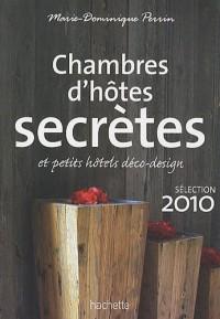 Chambres d'hôtes secrètes 2010