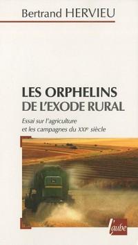 Orphelins de l'Exode Rural (les)