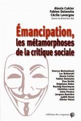 Emancipation les métamorphoses de la critique sociale