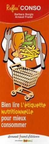Bien lire pour mieux consommer : L'étiquette nutritionnelle, L'étiquette produit