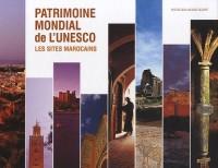 Patrimoine mondial de l'UNESCO : Les sites marocains