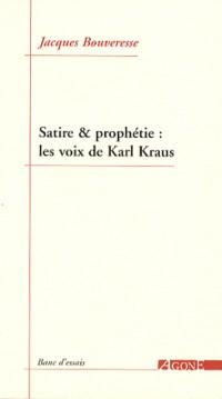 Satire & prophétie : les voix de Karl Kraus