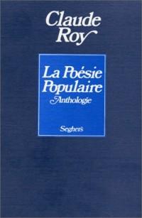 La Poésie populaire. Anthologie