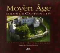 Le Moyen-Age dans le Cotentin