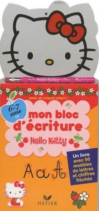 Hello Kitty, mon bloc d'écriture 6-7 ans (CP) : Un livre avec 90 modèles de lettres et chiffres fléchés
