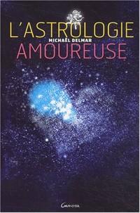 L'Astrologie amoureuse