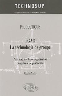 TGAO la technologie de groupe : Pour une meilleure organisation et gestion de production
