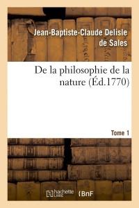 De la Philosophie de la Nature  T 1  ed 1770