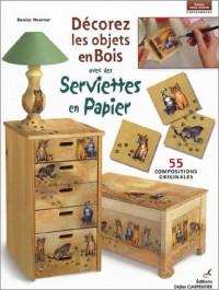 Décorez les objets en bois avec des serviettes en papier