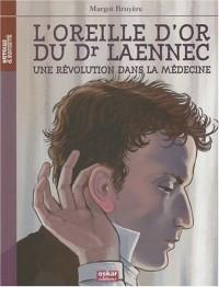 L'oreille d'or du Dr Laennec : Une révolution dans la médecine