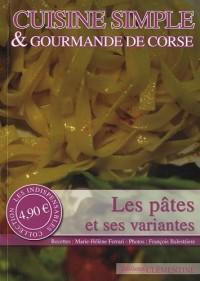 Cuisine simple & gourmande de Corse : Les pâtes et ses variantes