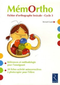 MémOrtho : Fichier d'orthographe lexicale-Cycle 3