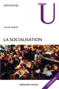 La socialisation: Construction des identités sociales et professionnelles