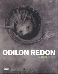 Odilon Redon : Le ciel, la terre, la mer