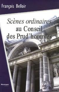 Scènes ordinaires au Conseil des Prud'hommes : Chroniques et état des lieux sur les dysfonctionnements dans le monde du travail