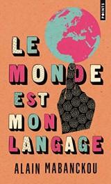Le Monde est mon langage [Poche]