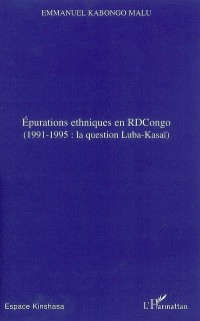 Epurations ethniques en RDCongo : 1991-1995: la question Luba-Kasaï