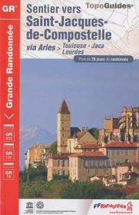 Sentier vers Saint-Jacques-de-Compostelle via Arles-Toulouse-Jaca-Lourdes
