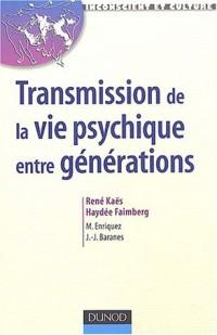 Transmission de la vie psychique entre générations