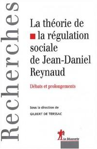 La Théorie de la régulation sociale de Jean-Daniel Reynaud