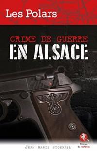 Crime de Guerre en Alsace