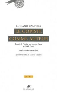 Le Copiste comme auteur