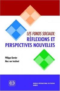 Les Fonds Sociaux: Reflexions Et Perspectives Nouvelles
