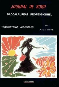 Journal de bord Bac Pro : Productions végétales