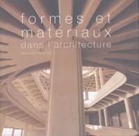 Formes et matériaux dans l'architecture