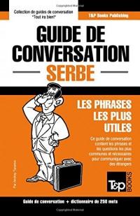 Guide de conversation Français-Serbe et mini dictionnaire de 250 mots